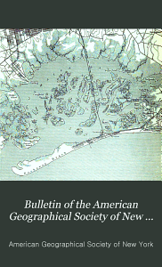Bulletin of the American Geographical Society of New York PDF