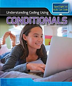 Understanding Coding Using Conditionals PDF