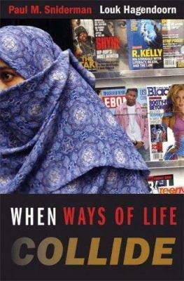 When Ways of Life Collide