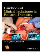 Handbook of Clinical Techniques in Pediatric Dentistry PDF