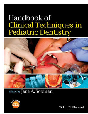 Handbook of Clinical Techniques in Pediatric Dentistry