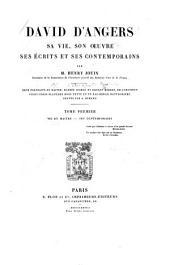 David d'Angers, sa vie, son œuvre, ses écrits et ses contemporains