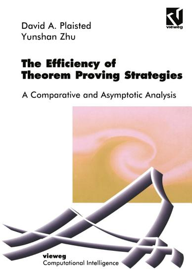 The Efficiency of Theorem Proving Strategies PDF