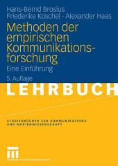 Methoden der empirischen Kommunikationsforschung: Eine Einführung, Ausgabe 5