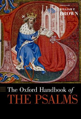 The Oxford Handbook of the Psalms PDF