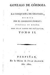 Gonzalo de Córdoba ó la conquista de Granada: Volumen 2