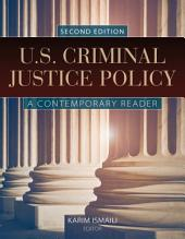 U.S. Criminal Justice Policy: Edition 2