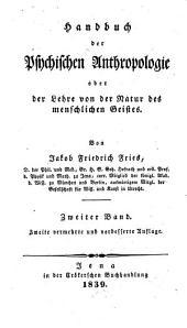 Handbuch der Psychischen Anthropologie oder der Lehre von der Natur des Geistes: Band 2