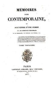 Mémoires d'une Contemporaine: ou souvenirs d'une femme sur les principaux personages de la Republique, du Consulat, de l'empire, Volume3