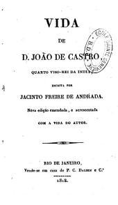 Vida de Dom Joao de Castro: quarto Viso-Rey da India