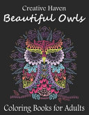 Creative Haven Beautiful Owls Coloring Book For Adults Book