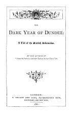 The dark year of Dundee, by the author of 'Sunset in Provence'.