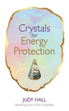 Crystals for Energy Protection PDF