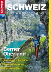 Berner Oberland - Wandermagazin SCHWEIZ 8/2015: Wandermagazin SCHWEIZ 8_2015