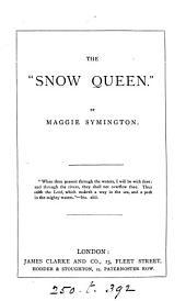The 'Snow queen'.