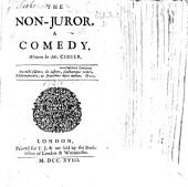 """The Non-Juror. A comedy ... Altered from Molière's """"Tartuffe."""" The third edition"""