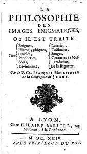 La philosophie des images enigmatiques. - Lyon, Baritel 1694
