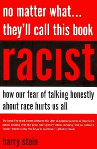 No Matter What   They ll Call this Book Racist Book