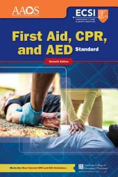 Standard First Aid, CPR, and AED: Edition 7