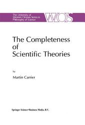 The Completeness of Scientific Theories: On the Derivation of Empirical Indicators within a Theoretical Framework: The Case of Physical Geometry