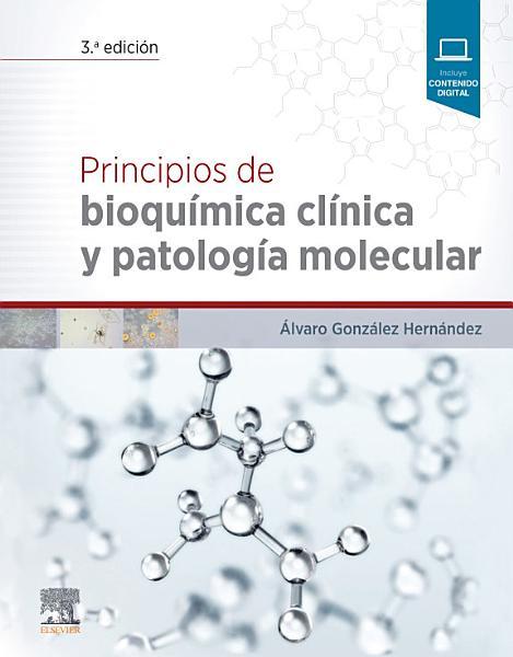 Principios de Bioqu  mica Cl  nica Y Patolog  a Molecular