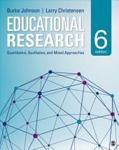 Educational Research: Quantitative, Qualitative, and Mixed Approaches, Edition 6