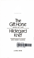 The Gift Horse  Report on a Life PDF
