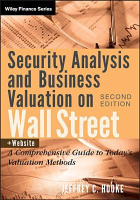 Security Analysis and Business Valuation on Wall Street   Companion Web Site