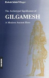 The Archetypal Significance of Gilgamesh Book