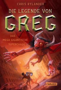 Die Legende von Greg 2  Das mega gigantische Superchaos PDF