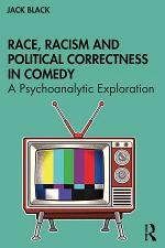 Race, Racism and Political Correctness in Comedy