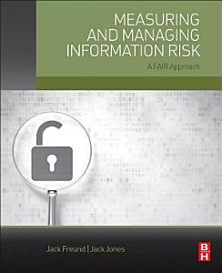 Measuring and Managing Information Risk Book