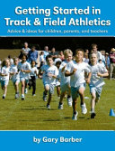 Getting Started in Track and Field Athletics