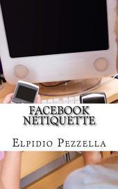 """Facebook Nétiquette: pour une utilisation """"chrétienne"""" du réseau social le plus diffusé"""