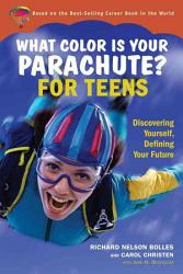What Color Is Your Parachute For Teens Book PDF
