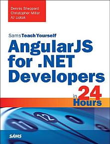 AngularJS for  NET Developers in 24 Hours  Sams Teach Yourself PDF