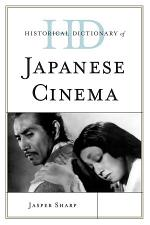 Historical Dictionary of Japanese Cinema