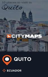 City Maps Quito Ecuador