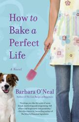 How To Bake A Perfect Life Book PDF