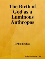 The Birth of God as a Luminous Anthropos PDF