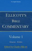 Ellicott s Bible Commentary  Volume 1 PDF