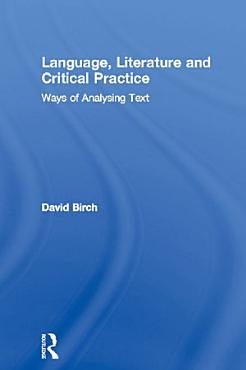 Language  Literature and Critical Practice PDF