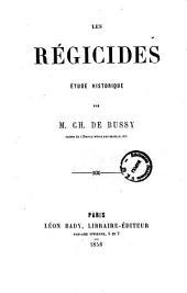 Les regicides etude historique par M. Ch. De Bussy