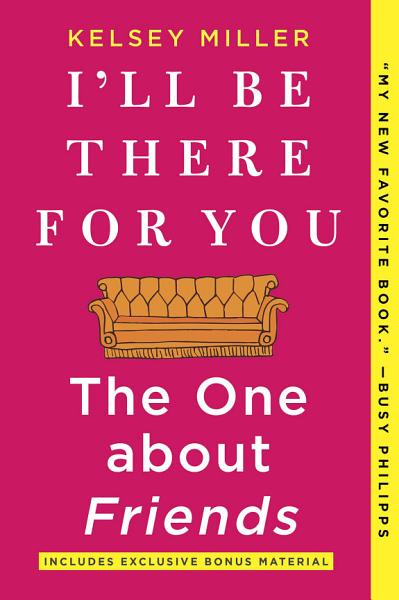 Download I ll Be There For You  The One about Friends Book