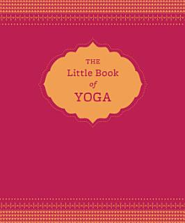 The Little Book of Yoga Book