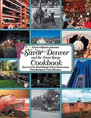 Savor Denver and the Front Range Cookbook