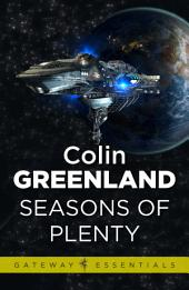 Seasons of Plenty
