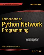 Foundations of Python Network Programming: Edition 3