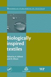 Biologically Inspired Textiles