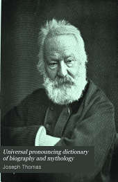 Universal pronouncing dictionary of biography and mythology: Volume 2